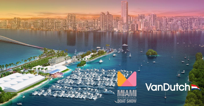 Vandutch - Miami boat show ...